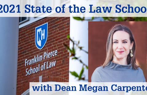 Thumbnail for the 2021 State of the Law School Address with Dean Megan Carpenter